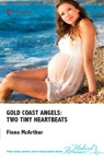 Gold Coast Angels Two Tiny Heartbeats