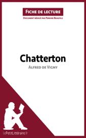 Chatterton de Alfred de Vigny (Fiche de lecture)