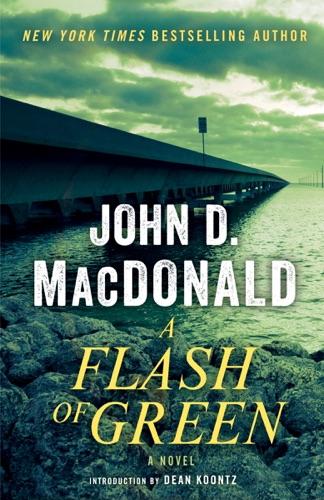 John D. MacDonald & Dean Koontz - A Flash of Green