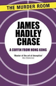 A Coffin From Hong Kong da James Hadley Chase