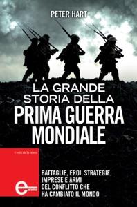 La grande storia della prima guerra mondiale Book Cover