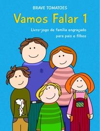 Vamos falar – Livro jogo de família engraçado para pais e filhos - Parte 1 - Brave Tomatoes