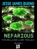 Nefarious The Welcome Cure Trilogy Book 1
