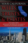 Your California Wills Trusts  Estates Explained Simply