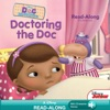 Doc McStuffins Read-Along Storybook:  Doctoring The Doc
