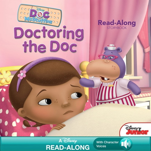 Lisa Ann Marsoli & Disney Book Group - Doc McStuffins Read-Along Storybook:  Doctoring the Doc