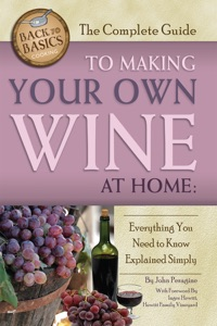The Complete Guide to Making Your Own Wine at Home Book Cover