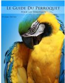 Le guide du Perroquet pour les débutants