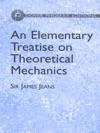 An Elementary Treatise On Theoretical Mechanics