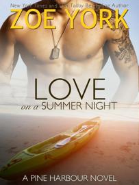 Love on a Summer Night - Zoe York book summary