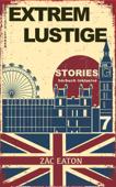 Englisch Lernen - Extrem lustige Stories (7) Hörbuch Inklusive