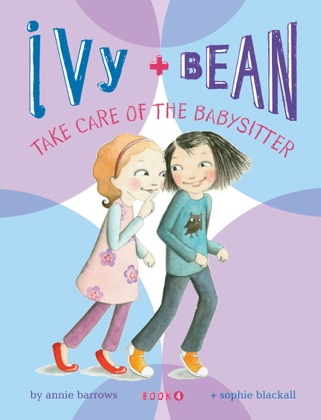 Ivy and Bean Take Care of the Babysitter image
