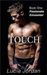 Touch Passionate Encounter