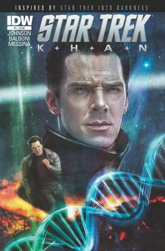 Mike Johnson, Claudia Balboni & Paul Shipper - Star Trek: Khan #1