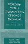 Word-By-Word Translations Of Songs And Arias Part I