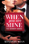 Download and Read Online When You Are Mine