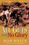 All Guts And No Glory