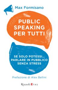 Public speaking per tutti Copertina del libro