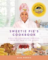 Robbie Montgomery & Tim Norman - Sweetie Pie's Cookbook artwork