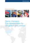 Game Changers: Five Opportunities for US Growth and Renewal