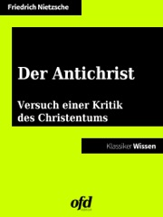Der Antichrist  Versuch einer Kritik des Christentums