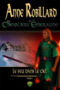 Les chevaliers d'Émeraude 1: Le feu dans le ciel E-book