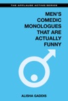 Mens Comedic Monologues That Are Actually Funny