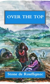 Over The Top And Other Stories