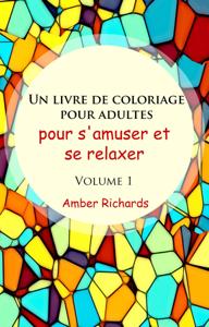 Un livre de coloriage pour adultes, pour s'amuser et se relaxer, Volume 1 La couverture du livre martien