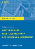Goethes Faust – Faust als Prototyp des modernen Menschen?