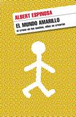 Download and Read Online El mundo amarillo