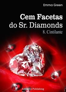 Cem facetas do Sr. Diamonds - Vol. 8: Cintilante Book Cover