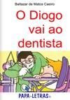 O Diogo Vai Ao Dentista