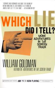 Which Lie Did I Tell? - William Goldman