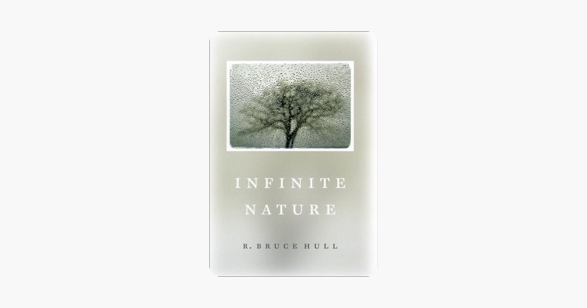 Infinite Nature - R. Bruce Hull