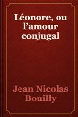 Léonore, ou l'amour conjugal