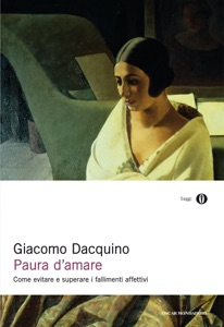 Paura d'amare da Giacomo Dacquino