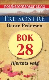 Download and Read Online Tre søstre 28 - Hjertets valg
