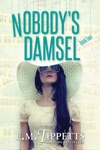 Nobodys Damsel