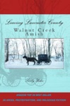 Leaving Lancaster County Walnut Creek Amish 1
