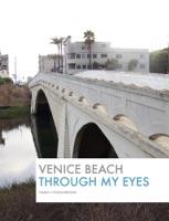 Venice Beach: Through My Eyes