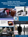 The Mass  Active Shooter  Emergency Operations Plans Planning And Threat Assessment Specific To Workplace Violence With Instructional Videos