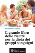 Il grande libro delle ricette per la dieta dei gruppi sanguigni Book Cover
