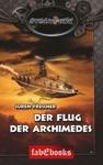 SteamPunk 4 Der Flug Der Archimedes