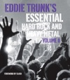 Eddie Trunks Essential Hard Rock And Heavy Metal Volume II