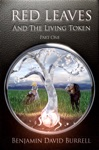 Red Leaves And The Living Token Book 1 - Part 1