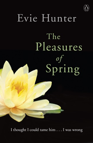 Evie Hunter - The Pleasures of Spring