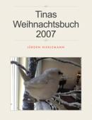 Tinas Weihnachtsbuch 2007