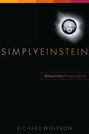 Simply Einstein: Relativity Demystified