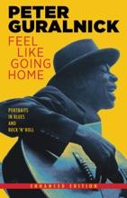 Feel Like Going Home (Enhanced Edition)
